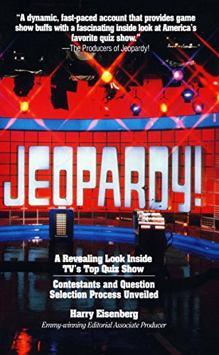 Jeopardy! - A Revealing Look Inside TV's Top Quiz Show (English Edition)