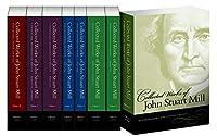 The Collected Works of John Stuart Mill (8-Volume Set, Vols 1, 2, 3, 4, 5, 7, 8, 10)