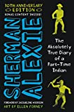 The Absolutely True Diary of a Part-Time Indian (English Edition)