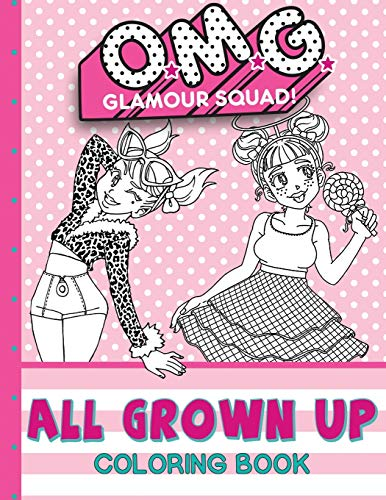 O.M.G. Glamour Squad: All Grown Up: Coloring Book For Kids (5) (Coloring Books)