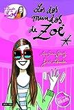 Los dos mundos de Zoé: La banda de Zoé 1