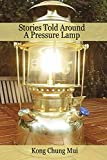 Stories Told Around A Pressure Lamp (English Edition)
