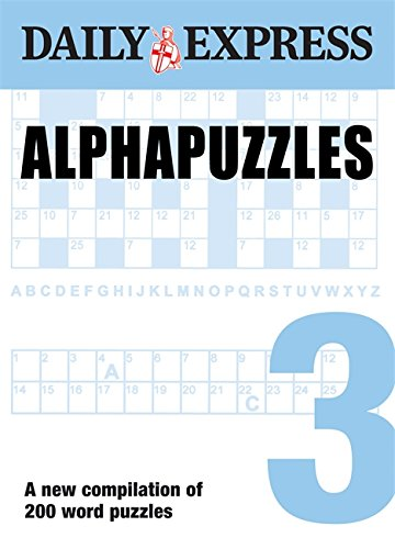 The Daily Express: Alphapuzzles 3 (Daily Express Puzzle Books)