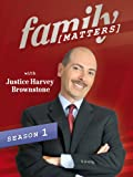 Family Matters with Justice Harvey Brownstone Season 1, Ep. 2 'Grandparent's Rights'