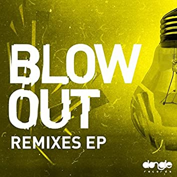 Blow Out Remixes EP