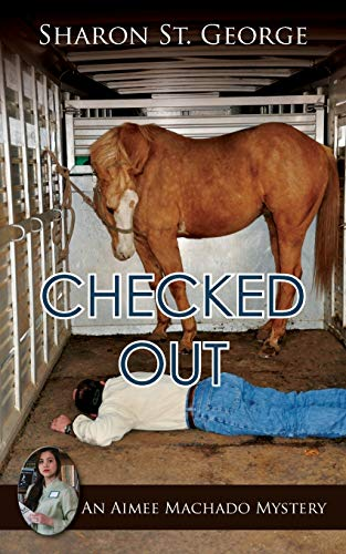 Image of Checked Out (Aimee Machado Mystery)