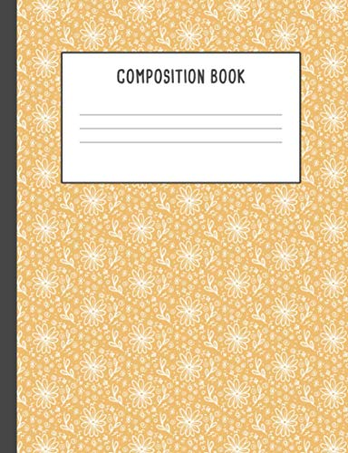 Composition Book: Yellow Doodles Simple Flowers Plants Pattern Notebook,...