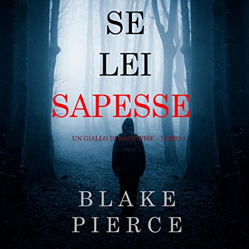 Se lei sapesse [If You Knew] audiobook cover art