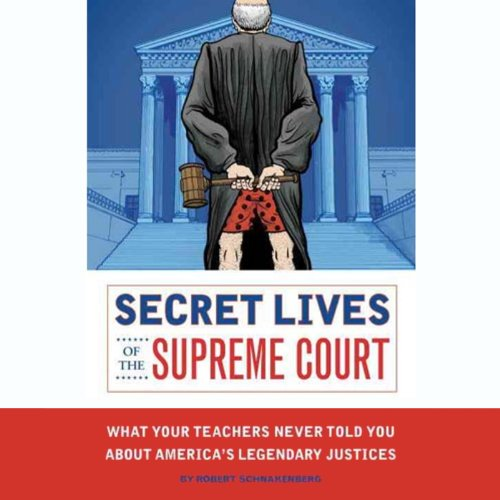 Secret Lives of the Supreme Court audiobook cover art