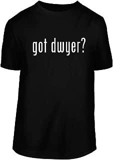 got Dwyer? - A Nice Men's Short Sleeve T-Shirt Shirt