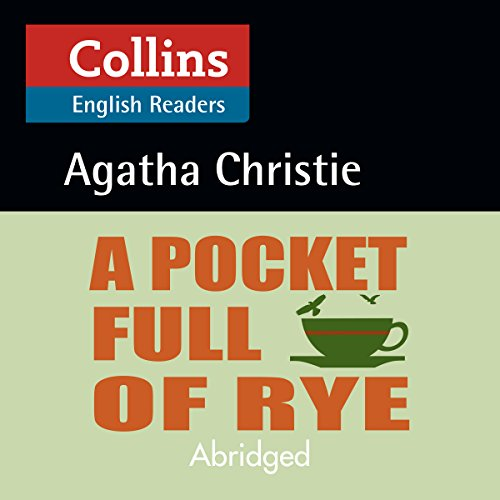 A Pocket Full of Rye: B2 (Collins Agatha Christie ELT Readers) audiobook cover art