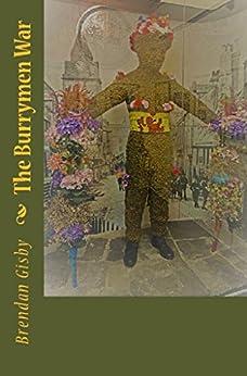 The Burrymen War by [Brendan Gisby]