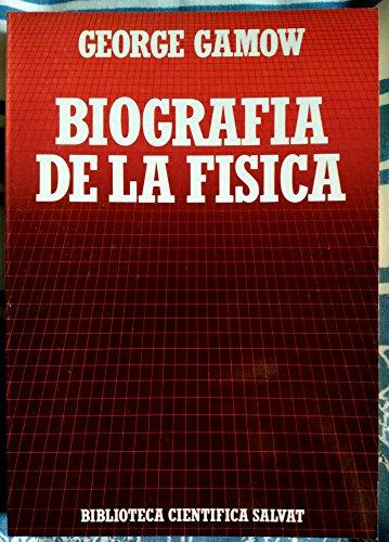 Biografia de La Fisica
