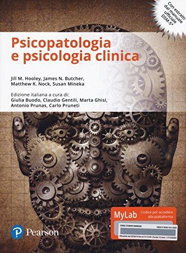 Psicopatologia e psicologia clinica. Ediz. mylab. Con e-text. Con aggiornamento online