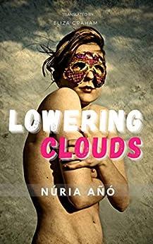 Lowering Clouds by [Núria Añó, Eliza Graham]