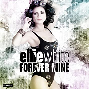 Forever Mine (Remixes)