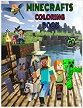 Mincrafts Coloring Book: Minecraft Coloring Book For Kids & Adult , Includes +50 High Quality Cute And Simple Pictures Of Minecraft   , A Beautiful ... For Hours Of Fun!!(Minecraft Activity Book)