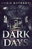 Dark Days: Large Print Edition