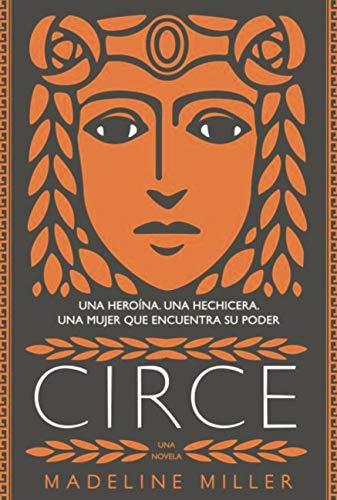 Circe (AdN) (AdN Alianza de Novelas) de [Madeline Miller, Celia Recarey Rendo, Jorge Cano Cuenca]