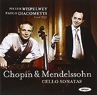 Chopin: Cello Sonata Op.65; Mendelssohn: Cello Sonata No.2 by Pieter Wispelwey (2011-11-08)