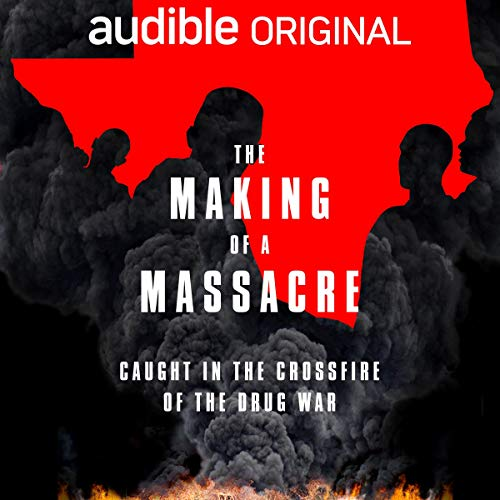 The Making of a Massacre audiobook cover art