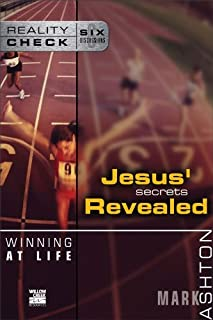 Winning at Life: Jesus' Secrets Revealed (Reality Check)
