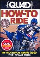 Quad : How to Ride