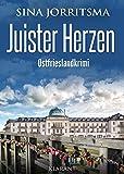 Juister Herzen. Ostfrieslandkrimi (Witte und Fedder ermitteln 1)