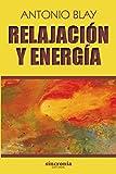 Relajación y energía (Antonio Blay)