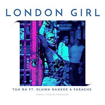 London Girl (feat. Fasache & Oluwa Rankee)