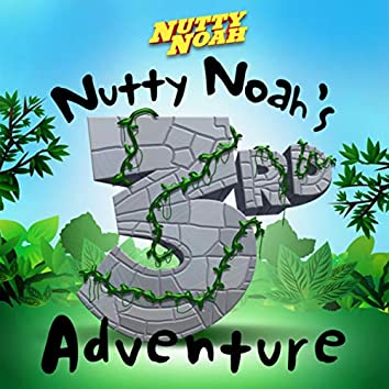 Nutty Noah's Third Adventure