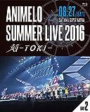Animelo Summer Live 2016 刻-TOKI-...[Blu-ray/ブルーレイ]