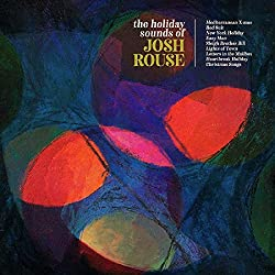 Holiday Sounds of Josh Rouse