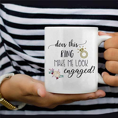 N\A ¿Este Anillo me Hace parecer comprometido? Taza de café de Compromiso Taza de té novedosa de 11 oz Regalo de Compromiso Taza de cerámica Regalo de cumpleaños de Navidad