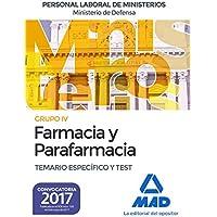 Farmacia y parafarmacia del Ministerio de Defensa. Temario específico y test