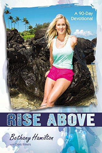 Rise Above: A 90-Day Devotional (Faithgirlz / Soul Surfer) (English Edition)