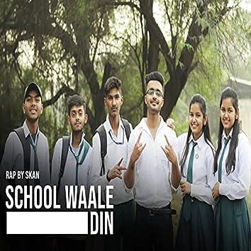 School Waale Din