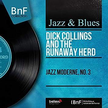 Jazz moderne, no. 3 (Mono Version)