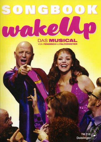 Wake Up - das Musical. Songbuch