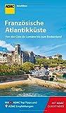 ADAC Reiseführer Französische Atlantikküste: Der Kompakte mit den ADAC Top Tipps und cleveren Klappkarten - Jonas Fieder
