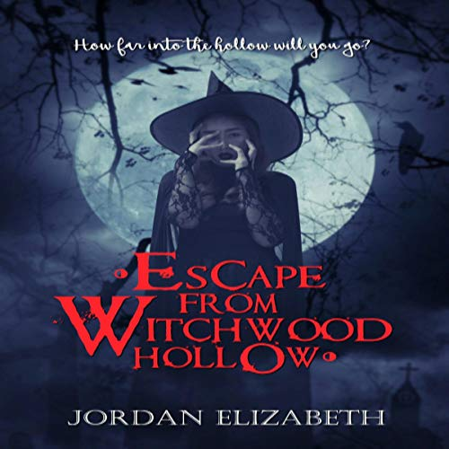 Escape from Witchwood Hollow cover art