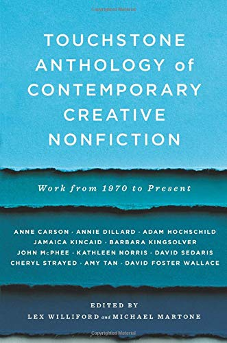 Compare Textbook Prices for Touchstone Anthology of Contemporary Creative Nonfiction: Work from 1970 to the Present 1 Edition ISBN 9781416531746 by Williford, Lex