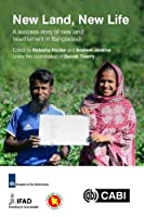 New Land, New Life: A Success Story of New Land Resettlement in Bangladesh