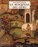 Busqueda del guru, la (Peq. Libros De La Sabiduria)