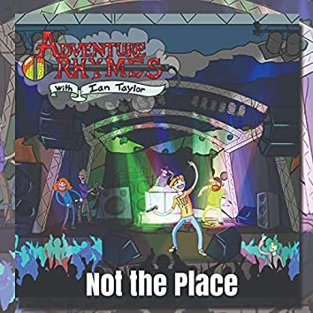 Not the Place