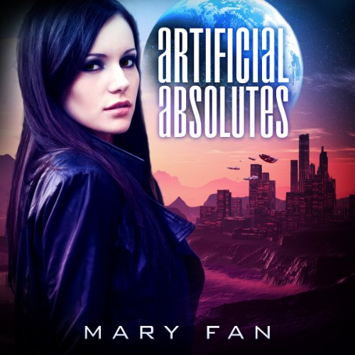 Artificial Absolutes audiobook cover art