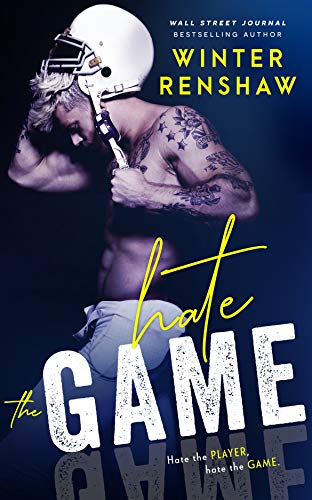 Hate the Game by [Winter Renshaw]