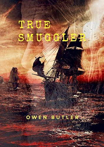 True Smuggler by [Owen Butler]