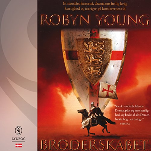 Broderskabet (Danish Edition)                    By:                                                                                                                                 Robyn Young                               Narrated by:                                                                                                                                 Esben Hansen                      Length: 21 hrs and 43 mins     Not rated yet     Overall 0.0
