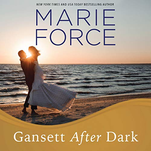 Gansett after Dark     Gansett Island Series, Book 11              By:                                                                                                                                 Marie Force                               Narrated by:                                                                                                                                 Holly Fielding                      Length: 10 hrs and 53 mins     206 ratings     Overall 4.6